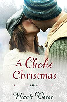 A Cliché Christmas (Love in Lenox) by [Nicole Deese]