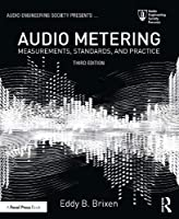 Audio Metering: Measurements, Standards and Practice, 3rd Edition Front Cover