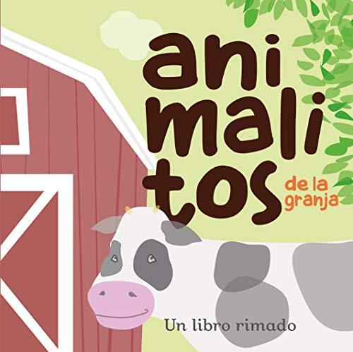 Animalitos de la granja: Spanish Baby Books (Descubre el mundo y la Historia)