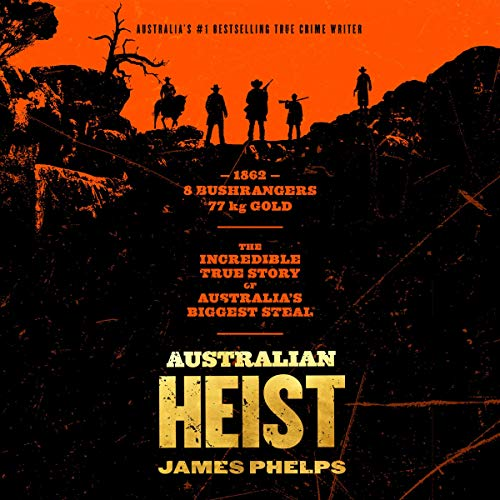 Australian Heist audiobook cover art