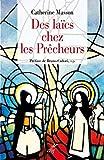 Des laïcs chez les prêcheurs
