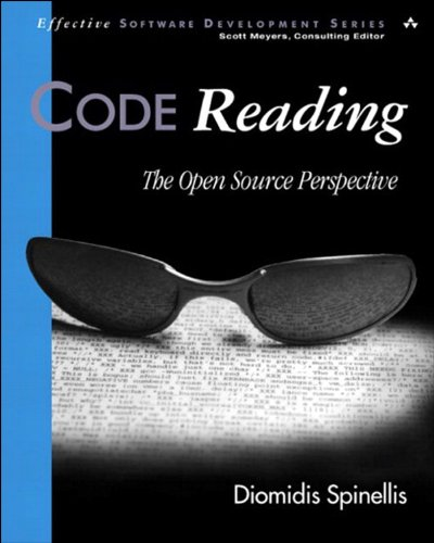 Code Reading: The Open Source Perspective: Open Source Perspective v. 1 (Effective Software Development Series)