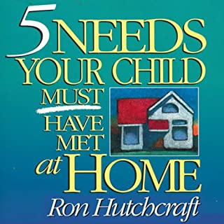 Five Needs Your Child Must Have Met at Home audiobook cover art
