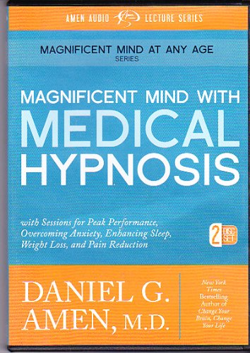 Magnificent Mind with Medical Hypnosis 2 CD Set, Daniel Amen