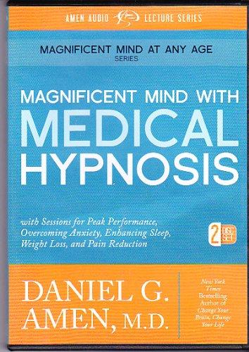 Magnificent Mind with Medical Hypnosis 2 CD Set, Daniel Amen