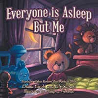 Everyone Is Asleep but Me