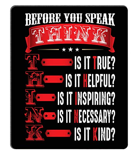 Smooffly Inspirational Mouse Pad Custom,Think Before You Speak Inspirational Quotes Mouse pad Motivational Mousepad 9.5 X 7.9 Inch (240mmX200mmX3mm)