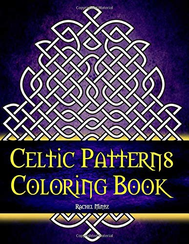Celtic Patterns Coloring Book: Seamless Celtic Knots Mandala Designs - Relaxing Anti Stress For Adults