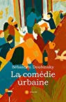 La comédie urbaine par Doubinsky