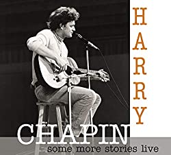 Some More Stories-Live at Radio Bremen 1977 / Harry Chapin