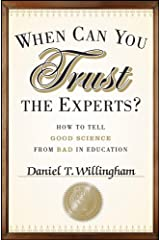 When Can You Trust the Experts?: How to Tell Good Science from Bad in Education Kindle Edition