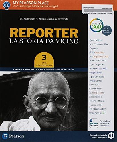 Reporter. Con Imparafacile. Con Passaporto delle competenze. Per la Scuola media. Con ebook. Con espansione online (Vol. 3)
