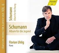シューマン : ピアノ独奏曲全集 Vol.6 ~ 子どものためのアルバム Op.68 (Schumann : Album fur die Jugend (Album for the Young) / Florian Uhlig (piano)) [輸入盤]