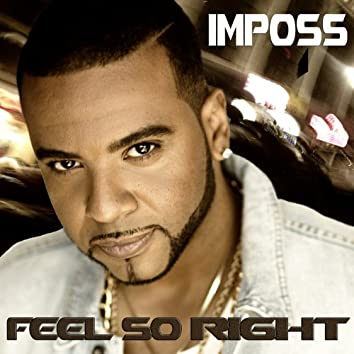 Feel so Right (feat. Konshens) - Single