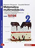 Matematica multimediale.blu. Con fascicolo costruire competenze di matematica. Con Tutor. Per le Scuole superiori. Con espansione online: 2