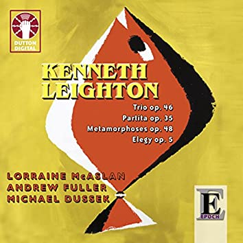 Kenneth Leighton: Chamber Music