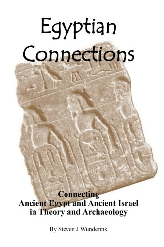 Image OfEgyptian Connections: Connecting Ancient Egypt With Ancient Israel In Theory And Archaeology