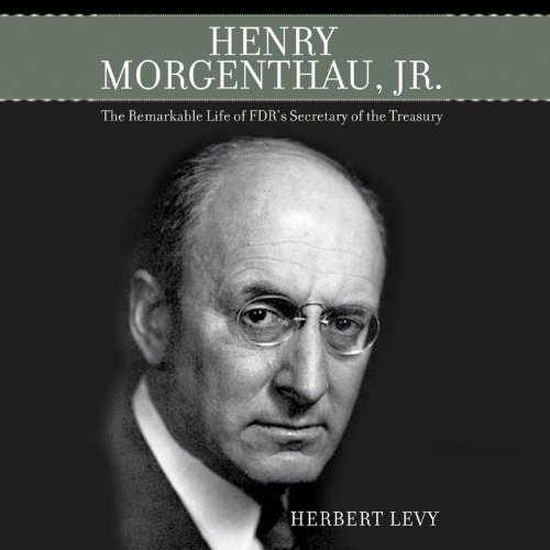Henry Morgenthau, Jr. audiobook cover art