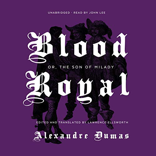 Blood Royal or, The Son of Milady cover art