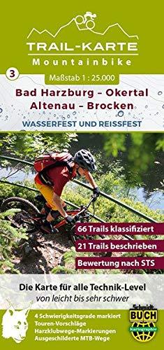 MTB Trail-Karte Harz: Bad Harzburg – Okertal – Altenau – Brocken: Nr. 3   Wasser- und reißfeste Mountainbike-Karte