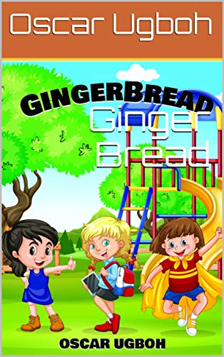 Ginger Bread (English Edition)
