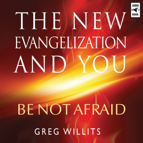 The New Evangelization and You audiobook cover art