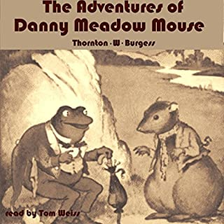 The Adventures of Danny Meadow Mouse audiobook cover art