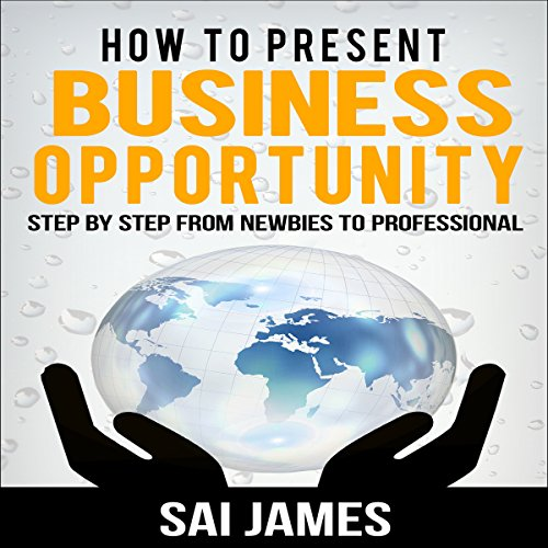 How to Present Business Opportunity audiobook cover art