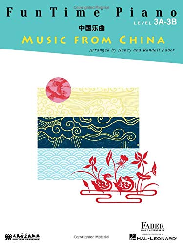 Funtime Piano Music from China: Level 3a-3b
