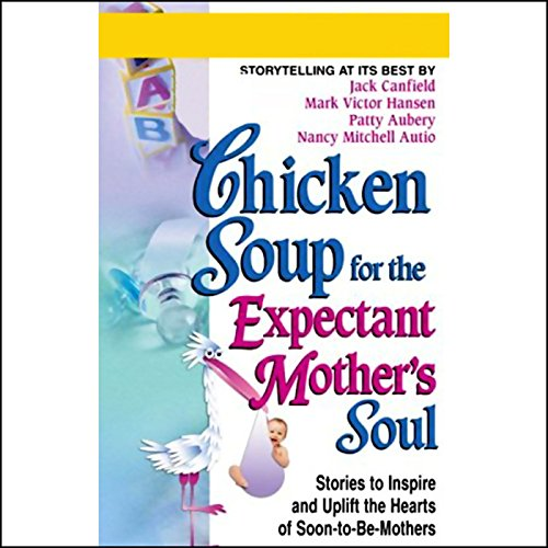 『Chicken Soup for the Expectant Mother's Soul』のカバーアート