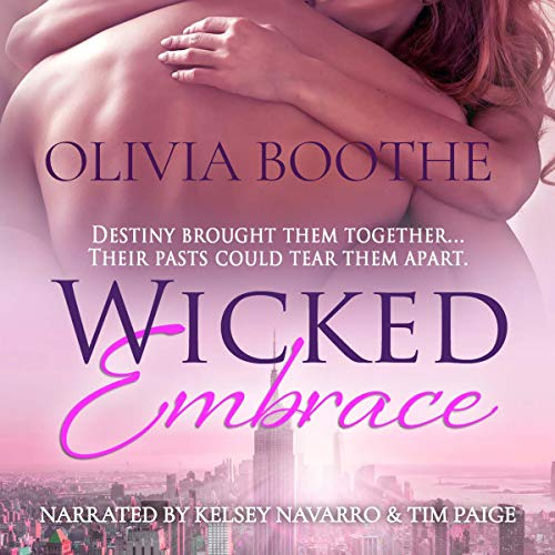 Wicked Embrace Audiobook By Olivia Boothe cover art