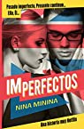 Imperfectos par Minina