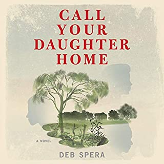 Call Your Daughter Home audiobook cover art