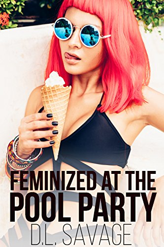 Feminized at the Pool Party (English Edition)