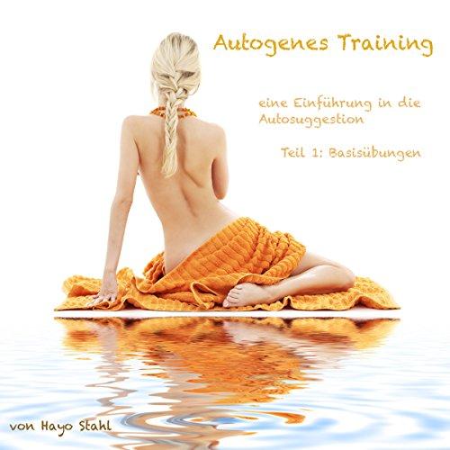 Autogenes Training: Einführung in die Selbsthypnose Titelbild
