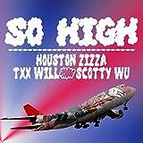 So High [Explicit]