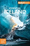 Fodor s Essential Iceland (Full-color Travel Guide)