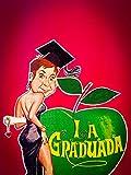 La graduada