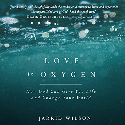 Love Is Oxygen audiobook cover art