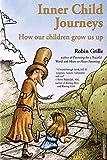 Inner Child Journeys: How our Children Grow us up