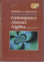 Contemporary Abstract Algebra by Joseph A. Gallian (1989-09-03)