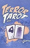 Terror Tarot: The Horror Movie Oracle (2021) (Terror Tarot 2021 (Color)) (English Edition)