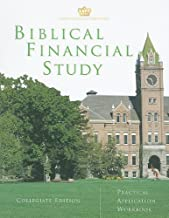 Biblical Financial Study: Collegiate Edition: Practical Application Workbook