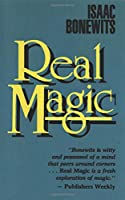 Real Magic: An Introductory Treatise on the Basic Principles of Yellow Light (Introductory Treatise on the Basic Principles of Yellow Magi)