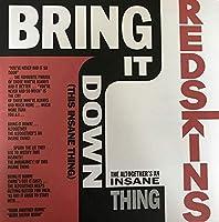 Bring It Down (This Insane Thing)