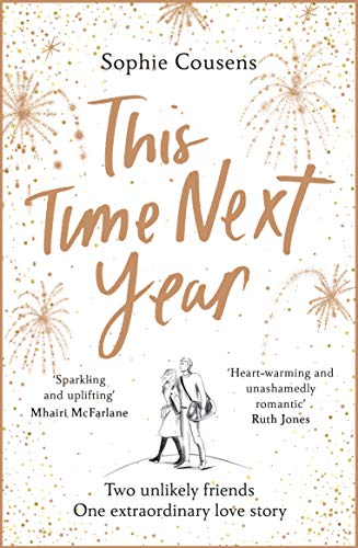 This Time Next Year: THE feel-good rom-com of 2020 by [Sophie Cousens]