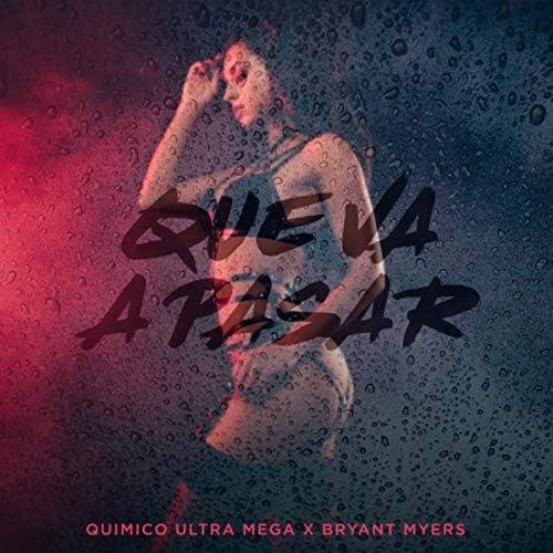 Quimico Ultra Mega & Bryant Myers