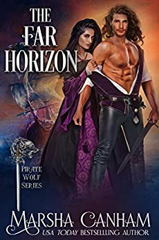 The Far Horizon (The Pirate Wolves Series Book 4) by [Marsha Canham]