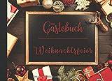Gästebuch Weihnachtsfeier: Erinnerungsalbum für ihre Gäste bei der Weihnachtsfeier. Platz für Eintragungen oder Fotos, damit Sie hinterher auch noch wissen, wer alles da war.