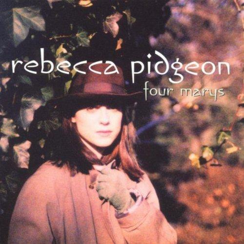 Rebecca Pidgeon - Four Marys